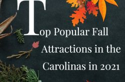 Top Popular Fall Attractions in the Carolinas 2021